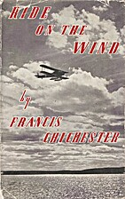 Ride on the Wind by Francis Chichester