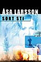 Sort sti by Åsa Larsson