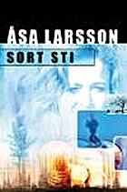 Sort sti by Åsa Larsson
