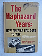 The haphazard years : how America has gone…