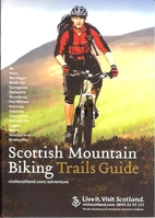 Scottish Mountain Biking Trails Guide by…
