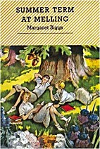 Summer term at Melling by Margaret Biggs