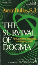 The Survival of Dogma by Avery Robert…