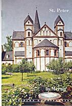 St. Peter in Merzig. by Martin Klewitz