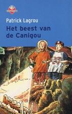 Het beest van de Canigou by Patrick Lagrou