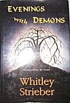 Evenings with Demons: Stories from 30 Years…