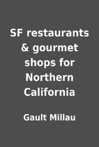 SF restaurants & gourmet shops for Northern…