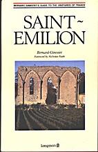 Saint Emilion by Bernard Ginestet
