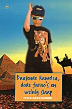Dansende kamelen, dode farao's en weinig…