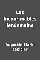 Les Inexprimables lendemains by…