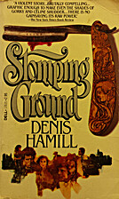 Stomping Ground by Denis Hamill