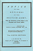 Advice to the Officers of the British Army:…