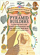 The Pyramid Builders: A Close-Up Look at the…