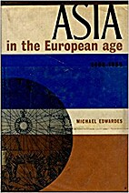 Asia in the European Age, 1498-1955 by…