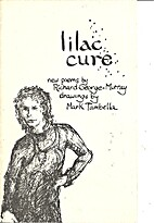 Lilac Cure (SC) by R. George-Murray