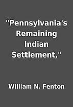 Pennsylvania's Remaining Indian…
