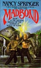 Madbond (Sea King Trilogy, Book 1) by Nancy…