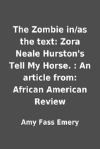 The Zombie in/as the text: Zora Neale…