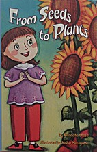 From Seeds to Plants by Scott Foresman
