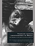 A economia do trabalho escravo no Brasil…