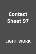 Contact Sheet 97 by LIGHT WORK