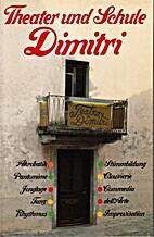 Theater und Schule Dimitri
