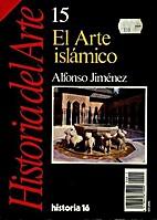 El arte islámico by Alfonso Jiménez…