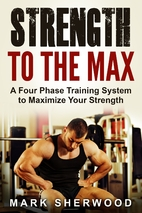 Strength To The Max: A Four Phase Training…