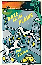 Daze on the Plains ~ A New Yorker on the…