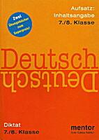 Deutsch, Aufsatz: Inhaltsangabe, 7./8.…