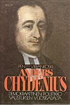 Anders Chydenius : demokraattinen poliitikko…