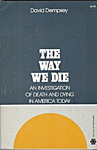 The Way We Die: An Investigation of Death…