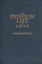 The Pension List of 1820: U.S. War…
