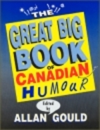 Great Big Book of Canadian Humour by Allen…