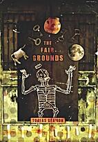 The Fair Grounds by Tobias Seamon