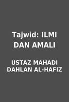 Tajwid: ILMI DAN AMALI by USTAZ MAHADI…