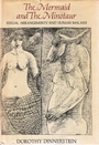 The Mermaid and the Minotaur: Sexual Arrangements and Human Malaise - Dorothy Dinnerstein