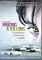 Making a Killing: The Untold Story of…