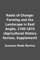 Roots of Change: Farming and the Landscape…