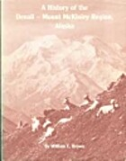 A History of the Denali - Mount McKinley…