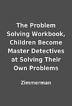 The Problem Solving Workbook, Children…