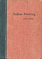 Italian painting, 1200-1600 by Ernest T.…