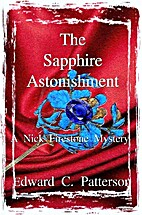 The Sapphire Astonishment by Edward C.…