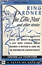 The Love Nest and Other Stories by Ring…