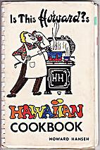Is this Howard?s Hawaiian cookbook by Howard…