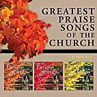 Greatest Praise Songs of the Church (3 CD…
