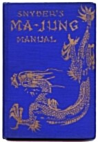 The Ma-Jung Manual : the Standard System of…