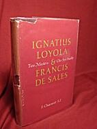 Ignatius Loyola and Francis de Sales: two…