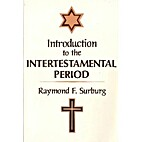 Introduction to the Intertestamental Period…