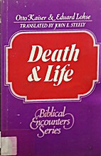 Death and life (Biblical encounters series)…